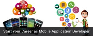 Mobile Application Developer Career