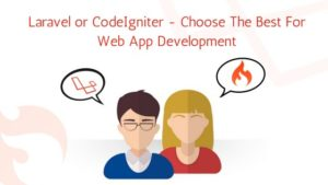 CodeIgniter or Laravel For PHP Training