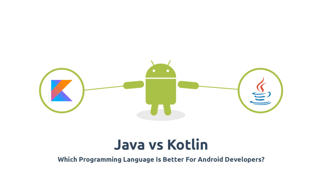 java vs kotlin android programming